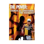 The Power: Strength and Conditioning for Triathletes