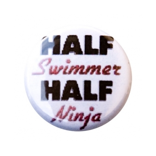 Half Swimmer Half Ninja Button product image