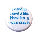 Swim Button Have A Life