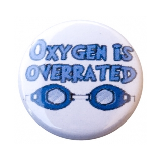 Oxygen is Overrated Button product image