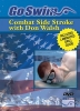 Combat Side Stroke with Don Walsh