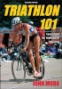 Triathlon 101 Book 2nd Edition