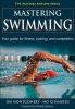 Mastering Swimming- The Masters Athlete Series