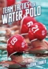 Team Tactics for Water Polo