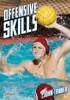 Offensive Skills for Water Polo
