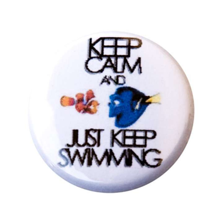 Keep Calm and Just Keep Swimming Button product image
